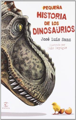 Pequeña historia de los dinosaurios (LIBROS INFANTILES Y JUVENILES) - 9788467008890