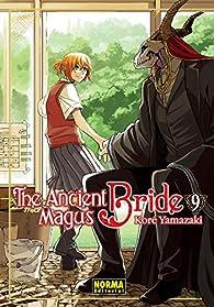 The Ancient Magus Bride 9 par Koré Yamazaki