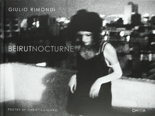 Giulio Rimondi: Beirut Nocturne PDF Books