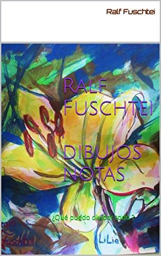 Ralf Fuschtei , dibujos notas: ¿Qué puedo olvidar todo ?