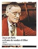 Joyce en París: O el arte de vender el Ulises (Narrativas nº 21)