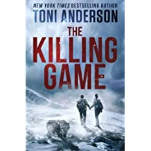 The Killing Game by Toni Anderson (2013-04-12)