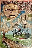 Der Kurier des Zaren - Michael Strogoff (Originalausgabe, illustriert)