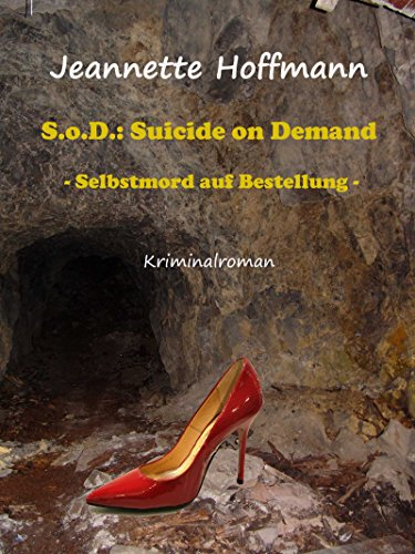 SoD - Suicide on Demand: Selbstmord auf Bestellung