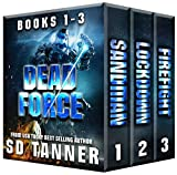 Dead Force Series: Books 1 - 3