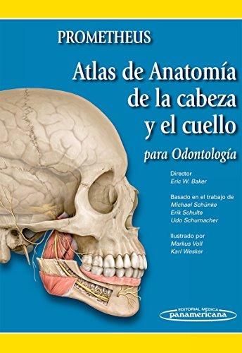 Atlas de Anatomía de la cabeza y el cuello para odontólogos por Eric Baker