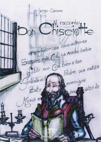 Vi racconto Don Chisciotte. Per la Scuola media. Con espansione online