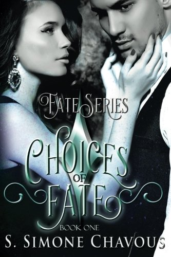 Choices of Fate: Volume 1 (Fate Series)