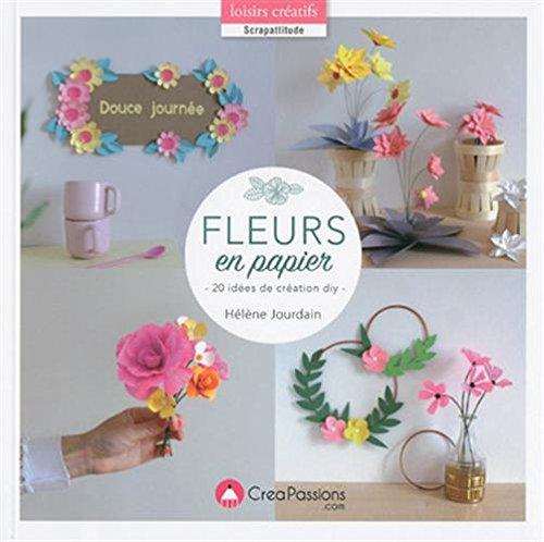Fleurs en papier : 20 idées de création DIY