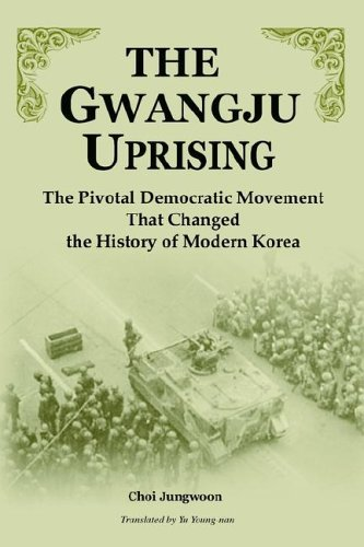 the-gwangju-uprising-the-pivotal-democratic-movement-that-changed-the-history-of-modern-korea-by-cho