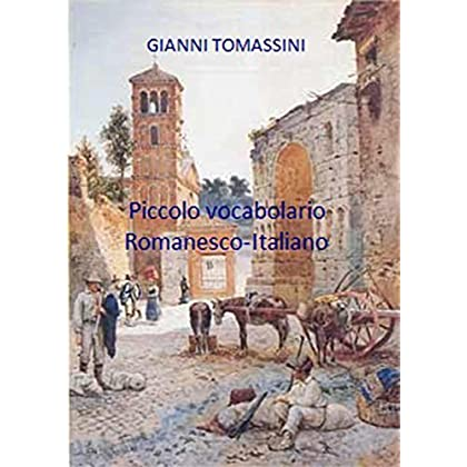 Piccolo Vocabolario Romanesco-Italiano