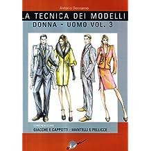 La tecnica dei modelli uomo-donna. Giacche e cappotti, mantelli e pellicceria: 3