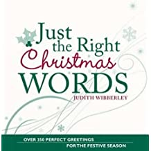 Just The Right Christmas Words by Judith Wibberley (2009-08-29)