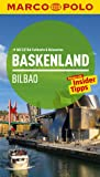 MARCO POLO Reiseführer Baskenland, Bilbao: Reisen mit Insider-Tipps. Mit EXTRA Faltkarte & Reiseatlas - Andreas Drouve