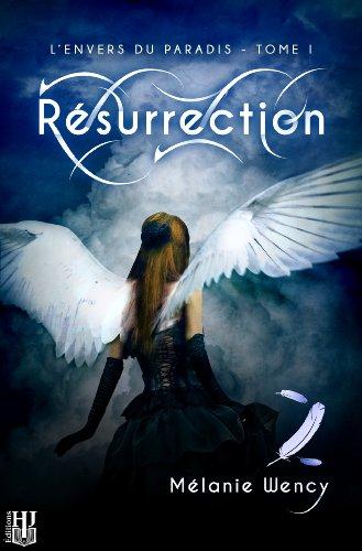 Résurrection (L'envers du paradis - tome 1)
