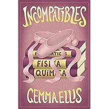 Incompatibles (Spanish Edition)