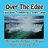 Over the Edge, a Kid's Guide to Niagara Falls, Ontario, Canada