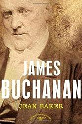 James Buchanan: The American Presidents Series: The 15th President, 1857-1861 (American Presidents (Times))