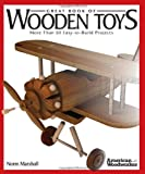 Great Book of Wooden Toys: More Than 50 Easy-to-Build Projects (American Woodworker) (American Woodworker (Paperback))