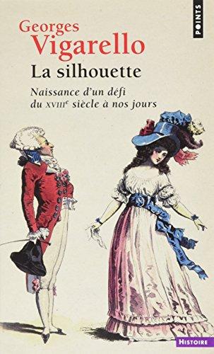 La Silhouette - Naissance d'un dfi du XVIIIe sicle  nos jours