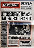 PARISIEN LIBERE (LE) [No 11050] du 31/03/1980 - LOTO CLOTURE DES JEUX DEMAIN APRES MIDI - APRES LA DOUBLE RAFLE A PARIS ET A TOULON 22 ARRESTATIONS - LE TERRORISME FRANCO ITALIEN EST DECAPITE - FOOTBALL SAINT ETIENNE EN ECHEC 1-1 A NANCY NANTES ET MONACO SEULS EN TETE - CYCLISME TOUR DES FLANDRES MOSER ET RAAS PIEGES PAR POLLENTIER - RUGBY BEZIERS VAINQUEUR DE NARBONNE - POUR LE CHEF DE L'ETAT LE BON CHOIX A AUTEUIL - QUI VOUS AIDE A GAGNER LES MARCHES ETRANGERS