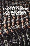 L'Esercito popolare cinese di liberazione dal 1949 ad oggi (Le guerre)