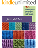 Just Stitches: 70 Knitting Stitch Patterns to Inspire Your Next Project (Tiger Road Crafts Book 4)