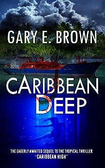CARIBBEAN DEEP by [Brown, Gary E.]