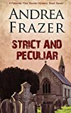 Strict and Peculiar: 7 (The Falconer Files)