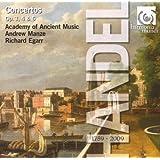 HANDEL Concerti Grossi Opp. 3 & 6 / Organ Concertos Op. 4 - Academy of Ancient Music / Andrew Manze / Richard Egarr