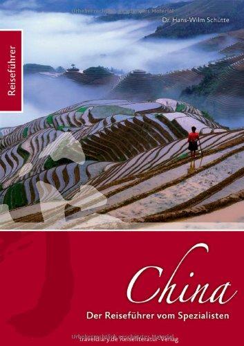China: Reiseführer vom Spezialisten
