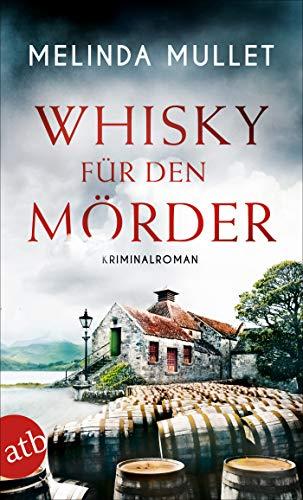 Whisky für den Mörder: Kriminalroman (Abigail Logan ermittelt 2) -