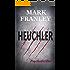 Heuchler: Psychothriller (Mike Köstner 1)