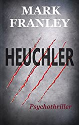 Heuchler: Psychothriller (German Edition)