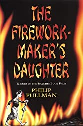 The Firework Maker's Daughter by Philip Pullman (1996-10-03)