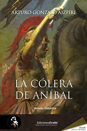 La cólera de Aníbal por Arturo Gonzalo Aizpiri