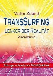 TransSurfing - Lenker der Realität: Die Antworten