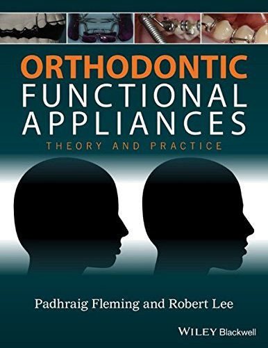 Orthodontic Functional Appliances: Theory and Practice (2016-06-24)