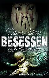 Besessen - eine Mordsidee by Diana Salow (2014-03-13)