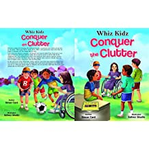 Whiz Kidz Conquer the Clutter (Whiz Kidz Adventure Series Book 6) (English Edition)
