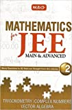Mathematics for JEE (M & A) Vol. II Trigo.., Complex Number....