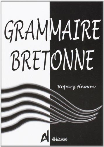 Grammaire bretonne (nelle ed) par Roparz Hemon