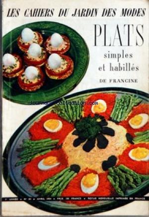 CAHIERS DU JARDIN DES MODES (LES) [No 83] du 01/04/1954 - SOMMAIRE - EDITORIAL - LES ASPIES - LA MORUE - LA PATE FEUILLETEE - LE VOL AU VENT - LES ALLUMETTES FEUILLETEES - LE VEAU - L'AGNEAU - LE POULET - LE PORC - LE BOEUF - LES POMMES DE TERRE - LA CUISINE DES ENFANTS - PATISSERIES par Collectif