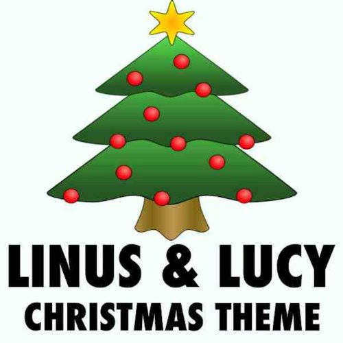Full Version- Linus and Lucy Song (Tribute From A Charlie Brown Christmas) - Single (Charlie Brown Christmas Theme)