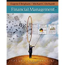 Financial Management: Theory & Practice [With Access Card]: Theory and Practice