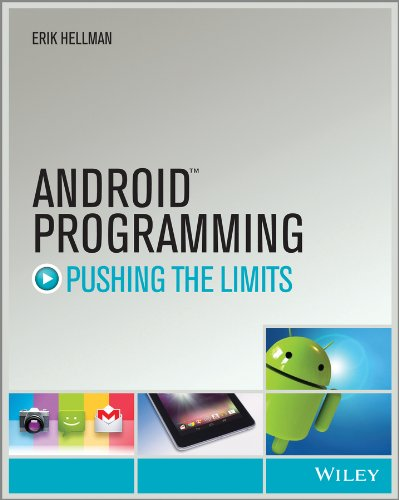 Android Programming - Pushing the Limits por Erik Hellman