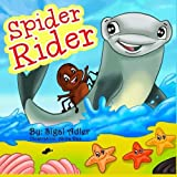 Spider Rider (Bedtime Stories for toddler in animals collection) (Volume 1) by Sigal Adler (2014-05-31)