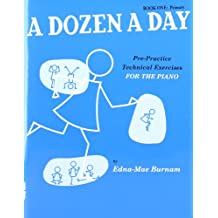 A Dozen A Day, Book One: Primary: Noten, Lehrmaterial für Klavier