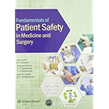 Fundamentals of Patient Safety in Medicine and Surgery