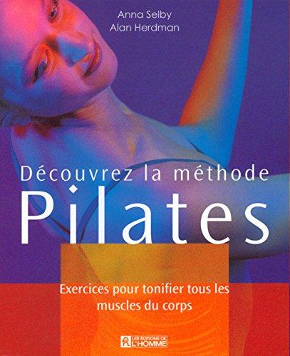 Découvrez la méthode Pilate par Alan Herdman